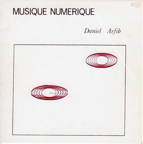 Daniel Arfib - Musique Numérique
